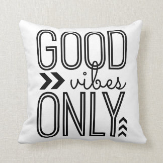 Good Vibes Only Cushion