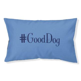 #GoodDog