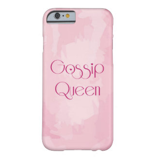 Gossip Queen Barely There iPhone 6 Case