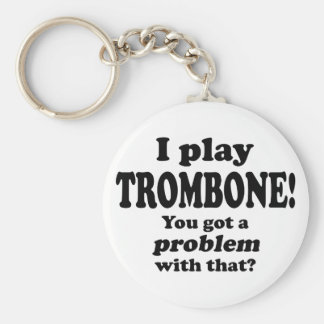 Got A Problem With That, Trombone Key Ring