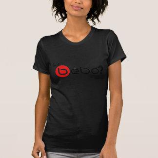 Got Bebo? T-Shirt