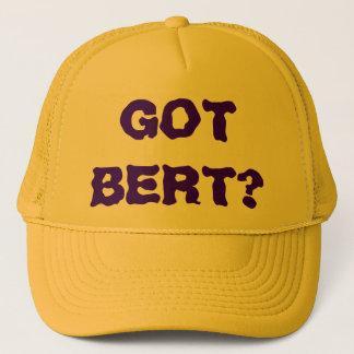 GOT BERT? TRUCKER HAT