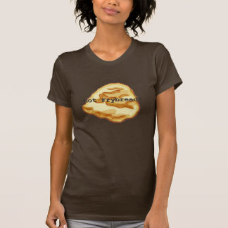 Got Frybread? Women's T-Shirt
