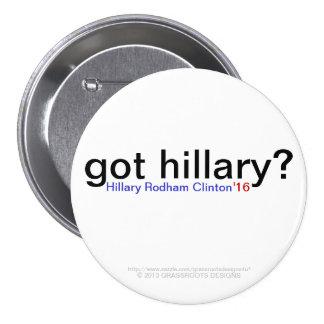 got hillary? Hillary Rodham Clinton '16 7.5 Cm Round Badge