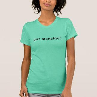 got menchie? T-Shirt