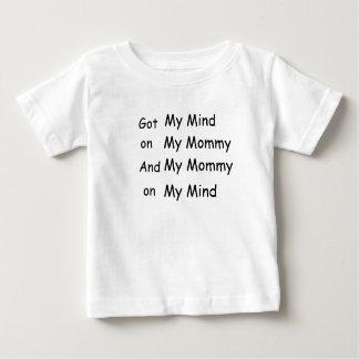 Got My Mind on My Mummy and My Mummy on My Mind Baby T-Shirt
