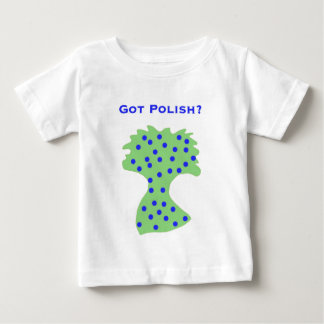 Got Polish? Baby T-Shirt