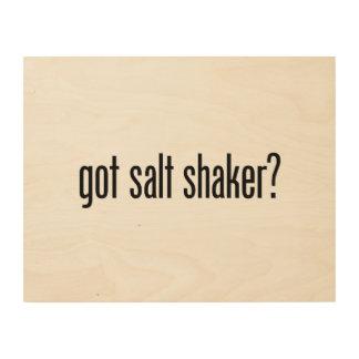 got salt shaker wood prints