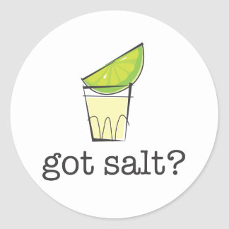 Got Salt? Tequila Shot with Lime Round Stickers