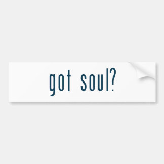 got soul bumper sticker