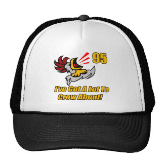 Got To Crow 95th Birthday Gifts Cap
