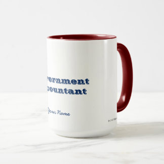 """GOVERNMENT ACCOUNTANT"" MUG"