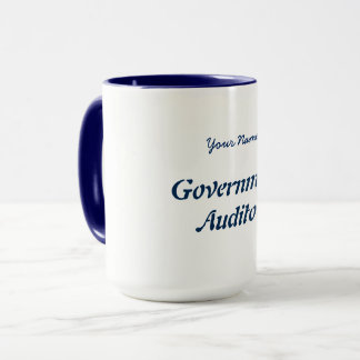 """GOVERNMENT AUDITOR"" MUG"
