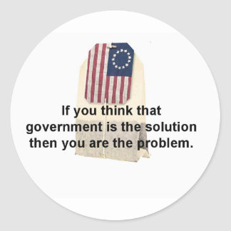 Government is the Problem, Not the Solution Classic Round Sticker