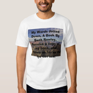 GrandCanyon_0005, My Words Jotted Down, A Book ... T-shirt