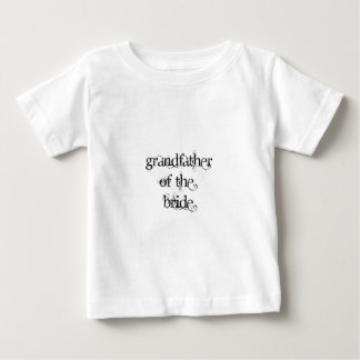 Grandfather of the Bride Baby T-Shirt