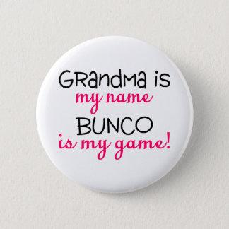 Grandma Is My Name Bunco Is My Game 6 Cm Round Badge
