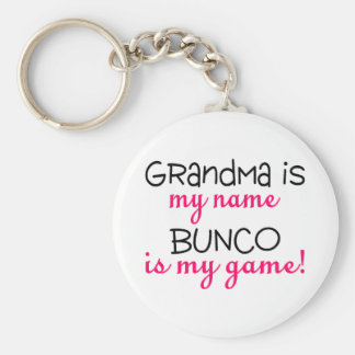 Grandma Is My Name Bunco Is My Game Basic Round Button Key Ring