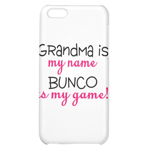 Grandma Is My Name Bunco Is My Game iPhone 5C Cover
