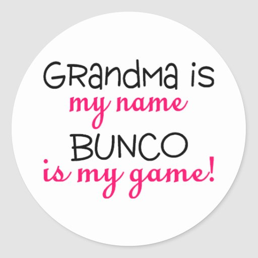Grandma Is My Name Bunco Is My Game Sticker
