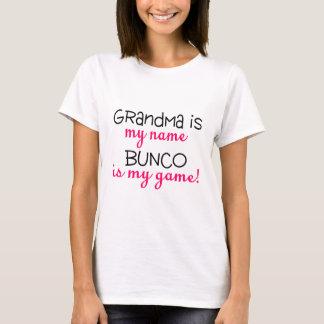 Grandma Is My Name Bunco Is My Game T-Shirt