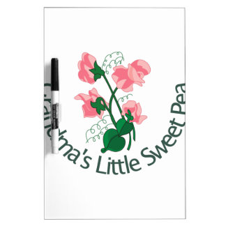 Grandma's Little Sweet Pea Dry Erase Board