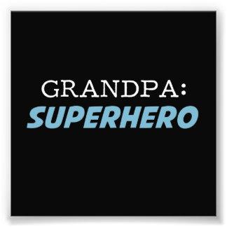 Grandpa is a Superhero Grandfather Photo Print