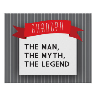 Grandpa – The Man, The Myth, The Legend Poster