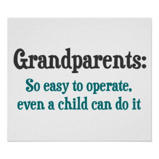 Grandparents So Easy To Operate Posters