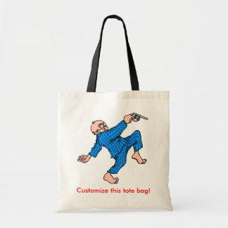 Grandpa's Got a Gun! (Personalize This!) Budget Tote Bag