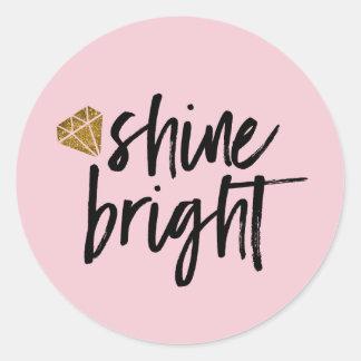 Graphic Shine Bright Text With Gold Diamond Classic Round Sticker