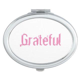 Grateful mirror travel mirror