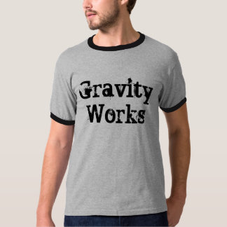 Gravity Works T-Shirt