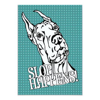 Great Dane Slop Happens BW Card