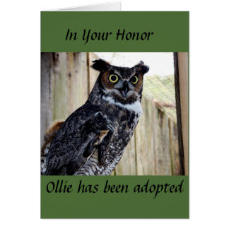 Great Horned Owl Adoption- In your Honor Greeting Cards