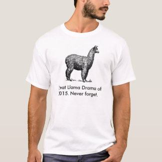 Great Llama Drama of 2015 T-Shirt