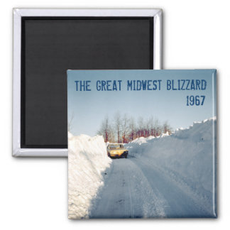 Great Midwest Blizzard of 1967 Magnet