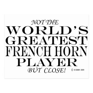 Greatest French Horn Player Close Postcard
