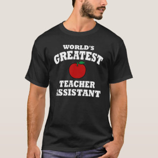 Greatest Teacher Assistant T-Shirt