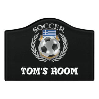 Greece Soccer 2016 Fan Gear Door Sign