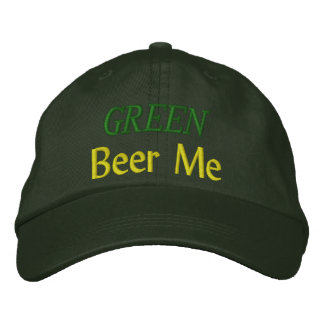 GREEN Beer Me - Spruce Green hat  - CUSTOMIZABLE! Embroidered Baseball Cap