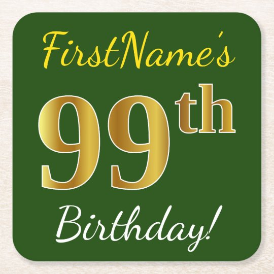 Green, Faux Gold 99th Birthday + Custom Name Square Paper Coaster