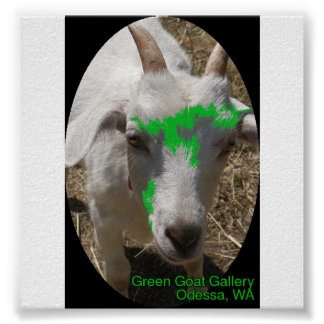 """Green Goat Gallery Poster Featuring """"Pushy"""""""