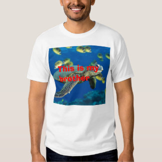 Green Sea Turtle, This is my brother Tshirts