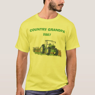 green_tractor, COUNTRY GRANDPA, 2007 T-Shirt