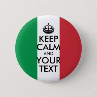 Green White and Red Keep Calm and Your Text 6 Cm Round Badge