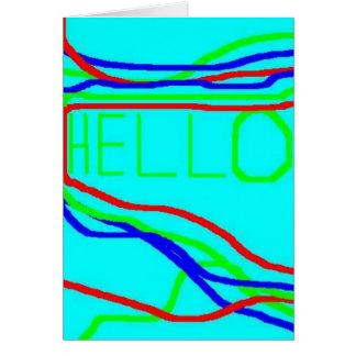 Greeting Card: HELLO!!! Greeting Card