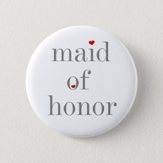 Grey Text Maid of Honour 6 Cm Round Badge