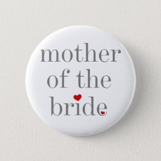 Grey Text Mother of Bride 6 Cm Round Badge