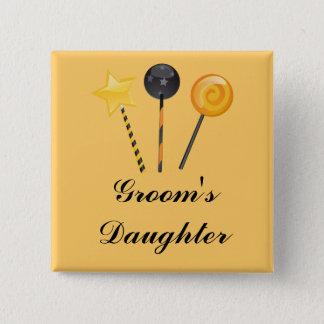 """""""Groom's Daughter"""" - Halloween Lollipops 15 Cm Square Badge"""